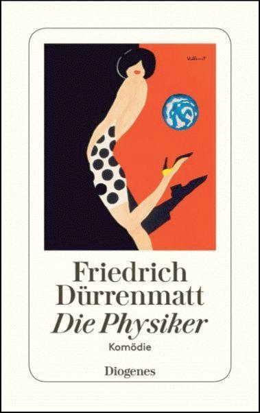 FRIEDRICH DÜRRENMATT Die Physiker