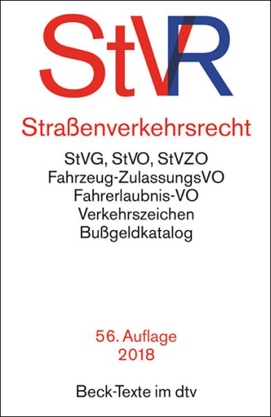 STRAßENVERKEHRSRECHT (StVR) 56. Auflage 2018 Beck-Texte im dtv **NEU ...