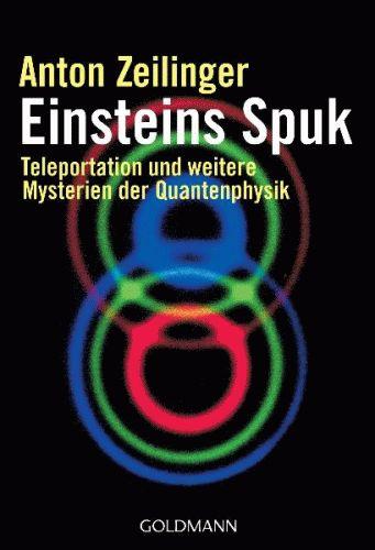 ANTON ZEILINGER Einsteins Spuk