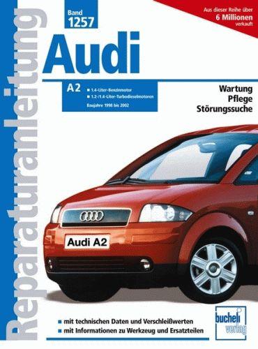 REPARATURANLEITUNG Audi A2 = Bd 1257