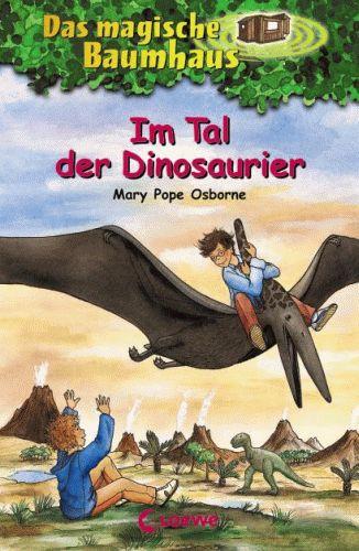 DAS MAGISCHE BAUMHAUS 1 Im Tal der Dinosaurier