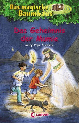 DAS MAGISCHE BAUMHAUS 3 Das Geheimnis der Mumie