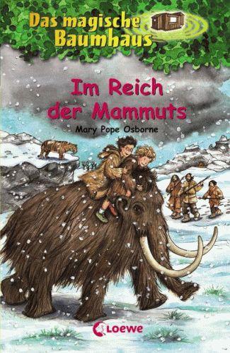 DAS MAGISCHE BAUMHAUS 7 Im Reich der Mammuts