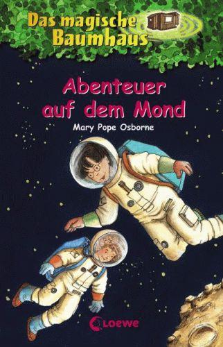 DAS MAGISCHE BAUMHAUS 8 Abenteuer auf dem Mond
