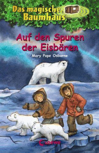 DAS MAGISCHE BAUMHAUS 12 Auf den Spuren der Eisbären