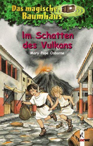 DAS MAGISCHE BAUMHAUS 13 Im Schatten des Vulkans