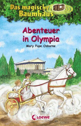 DAS MAGISCHE BAUMHAUS 19 Abenteuer in Olympia