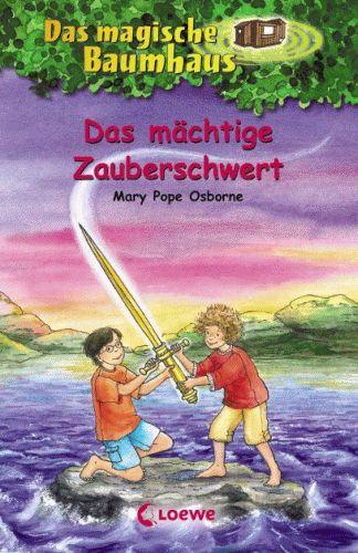DAS MAGISCHE BAUMHAUS 29 Das mächtige Zauberschwert