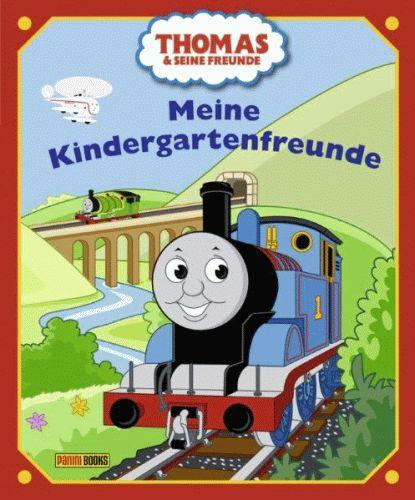THOMAS UND SEINE FREUNDE Mein Kindergartenfreundebuch